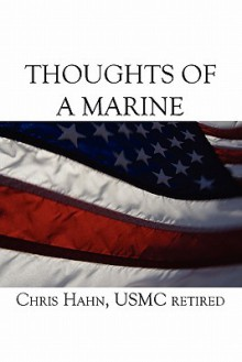 Thoughts of a Marine - Chris Hahn