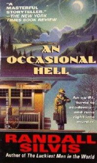 Occasional Hell - Randall Silvis