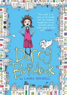 Darcy Burdock - Laura Dockrill