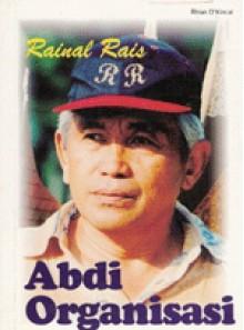 Rainal Rais; Abdi Organisasi - Rhian D'Kincai