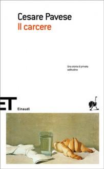 Il carcere - Cesare Pavese
