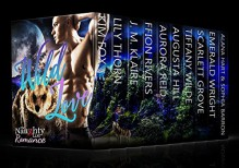 Wild Love (A Paranormal Shifter Romance Collection) - Kim Fox, Augusta Hill, J.M. Klaire, Tiffany Wilde, Aurora Reid, Emerald Wright, Ffion Rivers, Alana Hart, Lily Thorn, Scarlett Grove