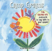 Camp Grams: For Grown-Ups: Postcards to Say Hello to Your Camper! - Marianne Richmond