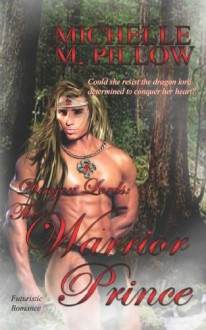 The Warrior Prince - Michelle M. Pillow