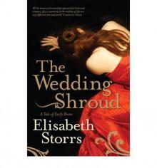 The Wedding Shroud - Elisabeth Storrs