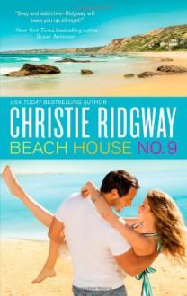 Beach House No. 9 - Christie Ridgway