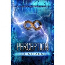 Perception (Perception, #1) - Lee Strauss, Elle Strauss