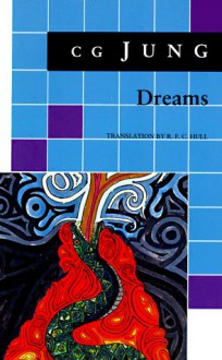 Dreams - C.G. Jung, R.F.C. Hull