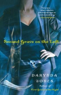Second Grave on the Left (Charley Davidson #2) - Darynda Jones