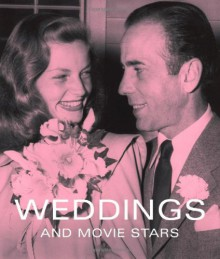 Weddings and Movie Stars - Tony Nourmand, Graham Marsh, Alison Elangasinghe, Sarah Hodgson, Carey Wallace, Joakim Olsson