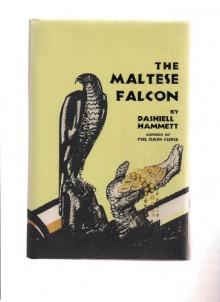 The Maltese Falcon - Dashiell Hammett