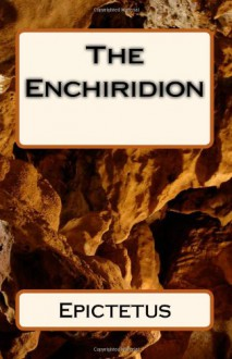 The Enchiridion - Epictetus