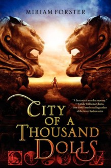 City of a Thousand Dolls - Miriam Forster