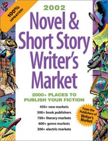 Novel & Short Story Writer's Market: Make Your Publication Dreams Come True! - Anne Bowling