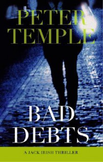 Bad Debts - Peter Temple, Marco Chiappi