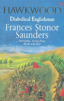 Hawkwood - Frances Stonor Saunders
