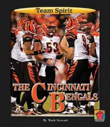 The Cincinnati Bengals - Mark Stewart