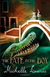 The Fate in the Box - Michelle Lovric