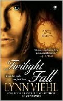 Twilight Fall (Darkyn #6) - Lynn Viehl