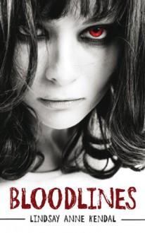 Bloodlines - Lindsay Anne Kendal