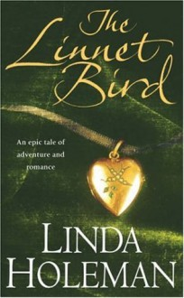 The Linnet Bird - Linda Holeman