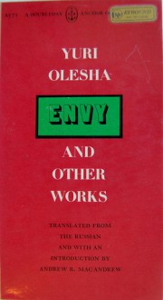 Envy, and Other Works - Yury Olesha, Andrew R. MacAndrew