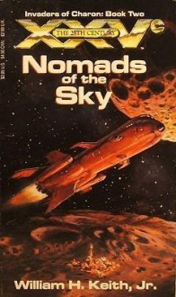 Nomads of the Sky - William H. Keith Jr.