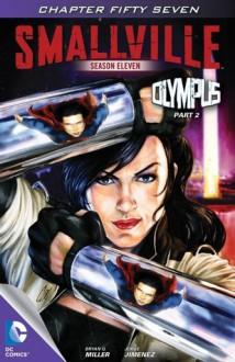Smallville: Olympus, Part 2 - Bryan Q. Miller, Jorge Jimenez, Carrie Strachan, Cat Staggs
