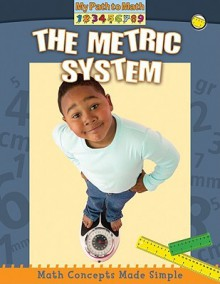 The Metric System (My Path to Math) - Paul Challen