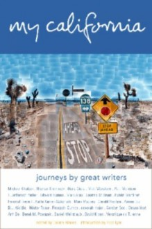 My California: Journeys by Great Writers - Donna Wares, David Hockney, Pico Iyer