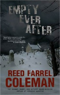 Empty Ever After - Reed Farrel Coleman, S.J. Rozan