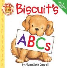 Biscuit's ABCs - Alyssa Satin Capucilli, Pat Schories