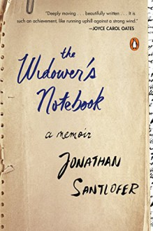 The Widower's Notebook: A Memoir - Jonathan Santlofer
