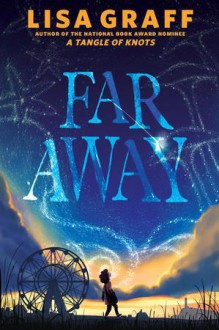Far Away - Lisa Graff