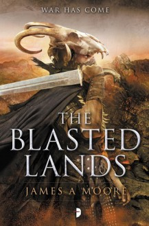 The Blasted Lands - James A. Moore