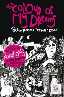 The Colour Of My Dreams - Peter Dixon