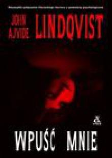 Wpuść mnie - Elżbieta Frątczak-Nowotny, John Ajvide Lindqvist