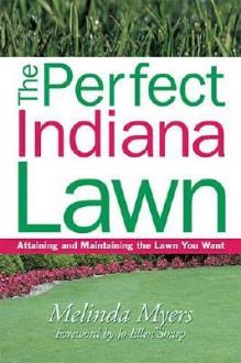 Perfect Indiana Lawn - Melinda Myers