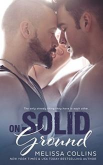 On Solid Ground (On Solid Ground #1) - Melissa Collins