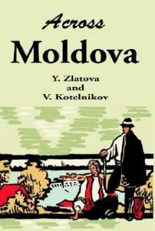 Across Moldova - Y. Zlatova