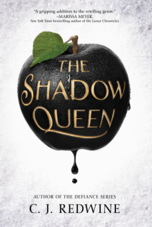 The Shadow Queen - C.J. Redwine