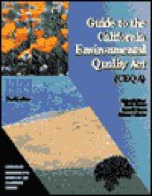 Guide to the California Environmental Quality Act (Ceqa): 1999 - Michael H. Remy, Tina A. Thomas, James G. Moose