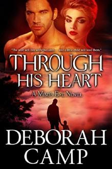 Through His Heart (Mind's Eye Book 3) - Deborah Camp