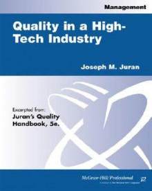 Quality In A High Tech Industry - Joseph M. Juran, Blanton Godfrey, M. K. Detrano