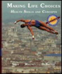 Expanded Rev Ed-Making Life Choices: Heal - Frances Sienkiewicz Sizer