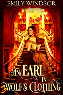 An Earl in Wolf's Clothing - Emily Windsor