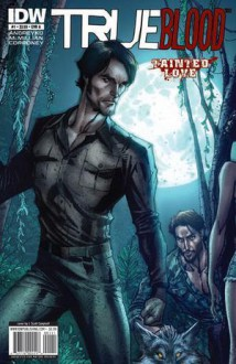 True Blood: Tainted Love, Vol. 1 - Marc Andreyko, Michael McMillian