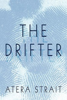 The Drifter - Atera Strait