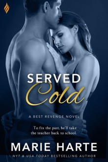 Served Cold (Best Revenge) - Marie Harte