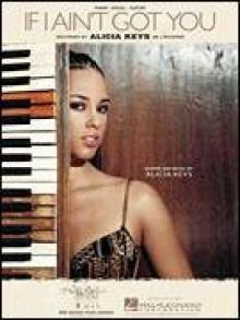 If I Ain't Got You (Piano Vocal, Sheet music) - Alicia Keys